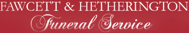 Fawcett and Hetherington Funeral Service