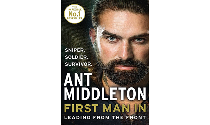 Ant Middleton- First Man In: Leading from the Front