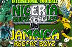 The Reggae Boyz v Super Eagles in London print this poster and put it up to show your support!