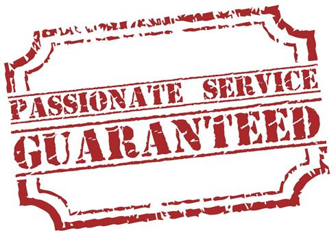 Passionate service guaranteed